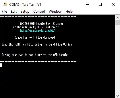 Tera Term Software. MinimOSD for ATV Font changer welcome screen